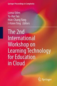 The 2nd International Workshop on Learning Technology for Educat