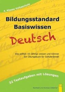 Bildungsstandard Deutsch Basiswissen. 4. Klasse Volksschule