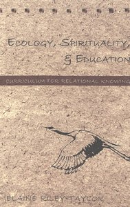 Ecology, Spirituality, and Education