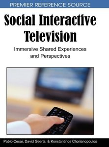 Social Interactive Television: Immersive Shared Experiences and