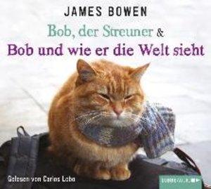 Bob, der Streuner & Bob und wie er die Welt sieht