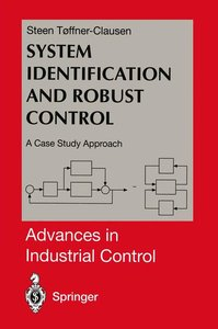 System Identification and Robust Control
