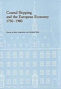Coastal Shipping and the European Economy, 1750-1980