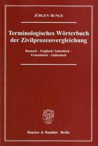 Terminologisches Wörterbuch der Zivilprozessvergleichung