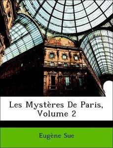 Les Mystères De Paris, Volume 2