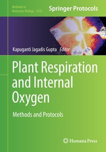 Plant Respiration and Internal Oxygen