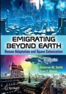 Emigrating Beyond Earth