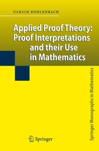 Applied Proof Theory: Proof Interpretations and their Use in Mat