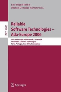 Reliable Software Technologies -- Ada-Europe 2006