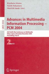 Advances in Multimedia Information Processing - PCM 2004 Proceed