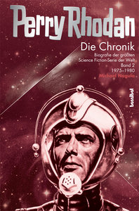Die Perry Rhodan Chronik 2 1975-1980
