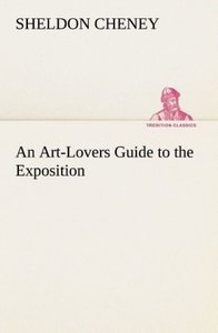 An Art-Lovers Guide to the Exposition