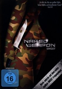Naked Weapon (Uncut)