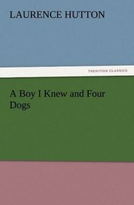 A Boy I Knew and Four Dogs