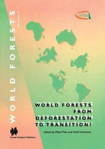 World Forests from Deforestation to Transition?