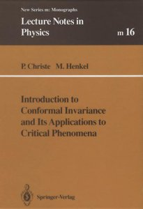 Introduction to Conformal Invariance and Its Applications to Cri