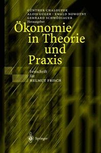 Ökonomie in Theorie und Praxis