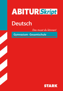 Abitur-Training Deutsch Skript Deutsch