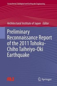 Preliminary Reconnaissance Report of the 2011 Tohoku-Chiho Taihe