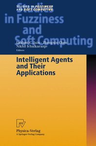 Intelligent Agents and Their Applications