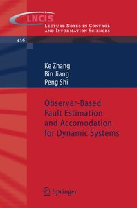 Observer-Based Fault Estimation and Accomodation for Dynamic Sys