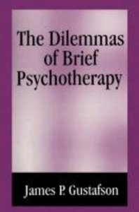 The Dilemmas of Brief Psychotherapy
