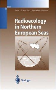 Radioecology in Northern European Seas
