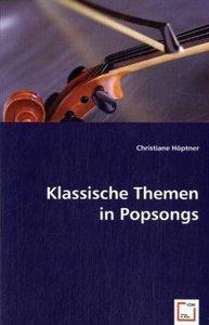 Klassische Themen in Popsongs