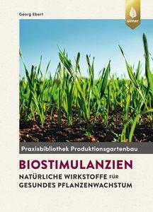 Biostimulantien - Natürliche Wirkstoffe für gesundes Pflanzenwac