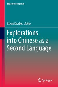 Explorations in Chinese as a Second Language
