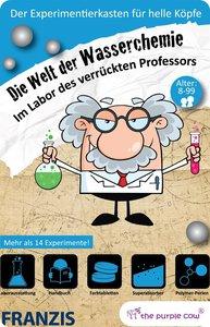 Im Labor des verrückten Professors: Die Welt der Wasserchemie