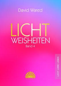 Lichtweisheiten Band 4