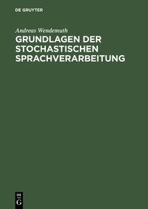 Grundlagen der stochastischen Sprachverarbeitung