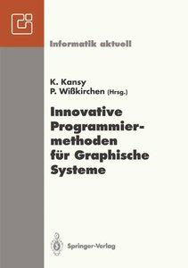 Innovative Programmiermethoden für Graphische Systeme