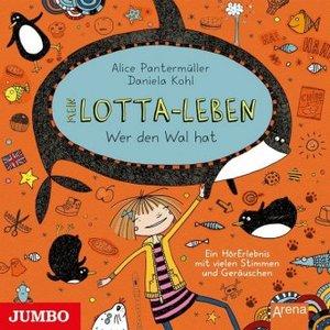 Mein Lotta-Leben - Wer den Wal hat, 1 Audio-CD