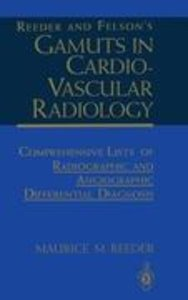 Reeder and Felson's Gamuts in Cardiovascular Radiology