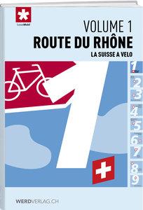 La Suisse à vélo volume 1