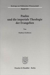 Paulus und die imperiale Theologie der Evangelien
