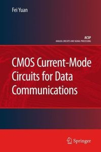 CMOS Current-Mode Circuits for Data Communications