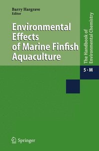 Environmental Effects of Marine Finfish Aquaculture