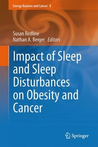 Impact of Sleep and Sleep Disturbances on Obesity and Cancer