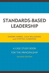 Standards-Based Leadership: A Case Study Book for the Principals