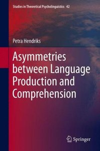Asymmetries between Language Production and Comprehension