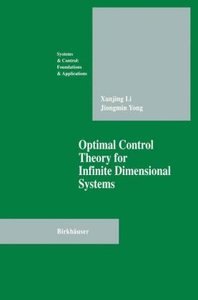 Optimal Control Theory for Infinite Dimensional Systems