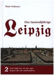 Das tausendjährige Leipzig - Band 2