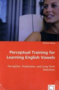 Perceptual Training for Learning English Vowels