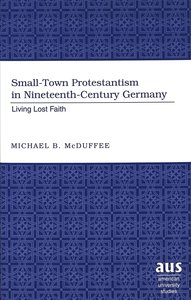 Small-Town Protestantism in Nineteenth-Century Germany