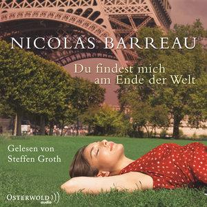 Nicolas Barreau: Du Findest Mich Am Ende Der Welt