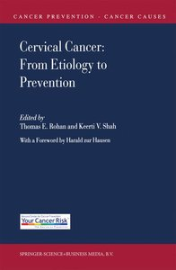 Cervical Cancer: From Etiology to Prevention