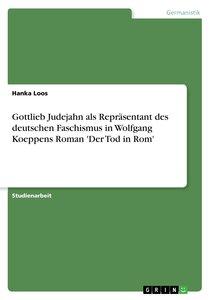 Gottlieb Judejahn als Repräsentant des deutschen Faschismus in W